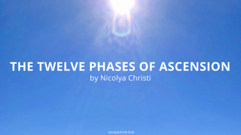 The Twelve Phases of Ascension