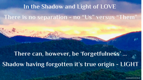 In the Shadow and Light of LOVE
